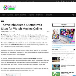 TheWatchSeries : Alternatives Sites for Watch Movies Online - TechMint