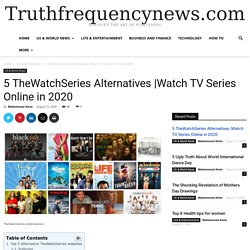 Watch TV Series Online in 2020 - News from All Over the World