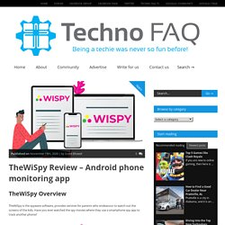 TheWiSpy Review – Android phone monitoring app