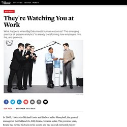 They're Watching You at Work - Don Peck