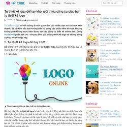 Tự thiết kế logo dễ hay khó, giới thiệu công cụ giúp bạn tự thiết kế logo