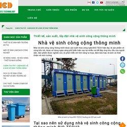 Thiết kế, sản xuất, lắp đặt nhà vệ sinh công cộng thông minh