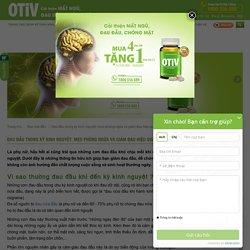 Cải thiện đau đầu trong khi hành kinh ở phụ nữ - OTiV