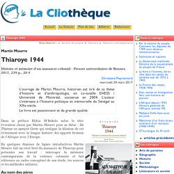 Thiaroye 1944 - La Cliothèque