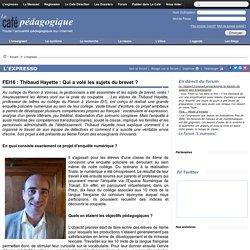 FEI16 : Thibaud Hayette : Qui a volé les sujets du brevet ?