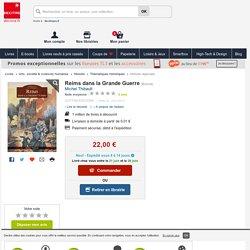 Reims dans la Grande Guerre. Michel Thibault - Decitre - 9782813807281 - Livre