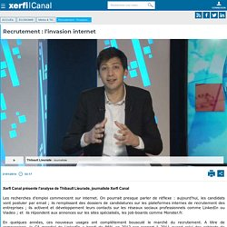 Thibault Lieurade, Recrutement : l'invasion internet - Média & TIC