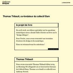 Thomas Thibault - Livre Design Ethique Numérique - Les Designers Éthiques