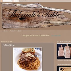 Thibeault's Table: Italian Night