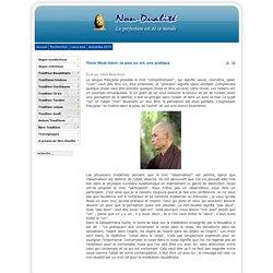 Thich-Nhat-Hanh :la paix un art, une pratique
