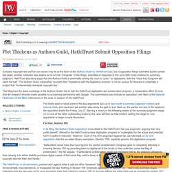 Plot Thickens as Authors Guild, HathiTrust Submit Opposition Filings