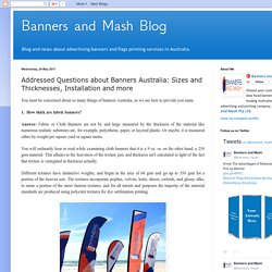 Addressed Questions about Banners Australia: Sizes and Thicknesses, Installation and more