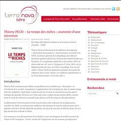 Thierry PECH - Le temps des riches : anatomie d'une sécession