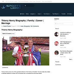 Thierry Henry Biography