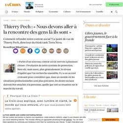 DOC 2 : Thierry Pech: «Nous devons aller à la rencontre des gens là ils sont»