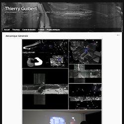 Thierry Guibert » Mécanique Générale