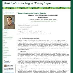 Brest EnVies - Le blog de Thierry Fayret - Guide utilisateur des Forums Ouverts