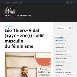 Léo Thiers-Vidal (1970-2007) : allié masculin du féminisme