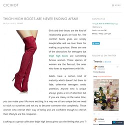 Thigh High Boots Are Never Ending Affair – cicihot