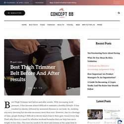 Best Thigh Trimmer Belt Before And After results
