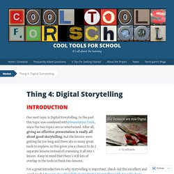 Thing 4: Digital Storytelling
