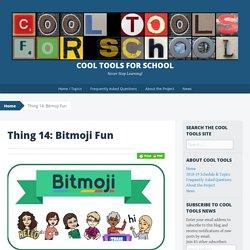 Thing 14: Bitmoji Fun - Cool Tools for School