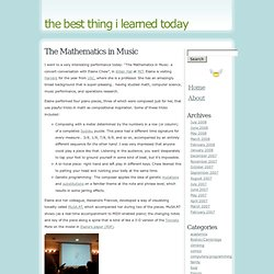 the best thing i learned today – The Mathematics in Music