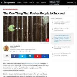 The One Thing That Pushes People to Succeed
