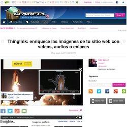Thinglink: enriquece las imágenes de tu sitio web con vídeos, audios o enlaces