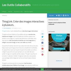 ThingLink. Créer des images interactives à plusieurs. - Les Outils Collaboratifs