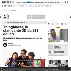 ThingMaker, la stampante 3D da 299 dollari