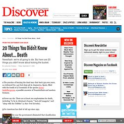 20 Things You Didn't Know About... Death | Aging