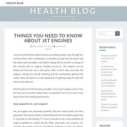 Things You Need to Know About Jet Engines