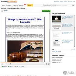 Things to Know about IVC Filter Lawsuits