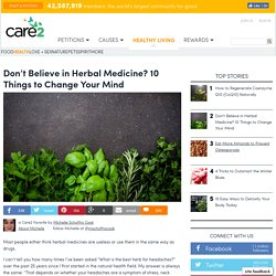 10 Things You Need To Know About Herbal Medicine