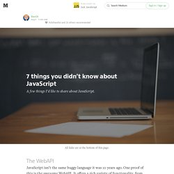 7 things you didn't know about JavaScript — Just JavaScript