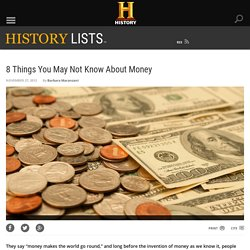 8 Things You May Not Know About Money - History Lists