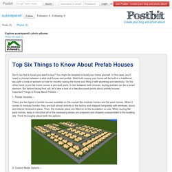Top Six Things to Know About Prefab Houses