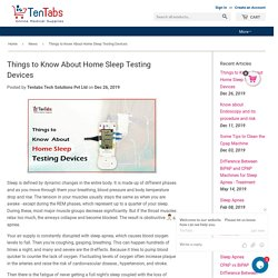 Things to Know About Home Sleep Testing Devices