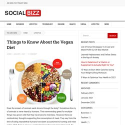 Things to Know About the Vegan Diet