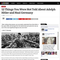 12 Things You Were Not Told About Adolph Hitler and Nazi Germany