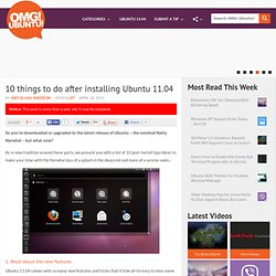 10 things to do after installing Ubuntu 11.04