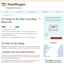 10 Things To Do After Your Blog Goes Live - Dear Blogger