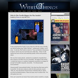 Weird Things » Blog Archive » Why Is The Tardis Bigger On The Inside?