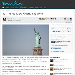 101 Things To Do Around The World