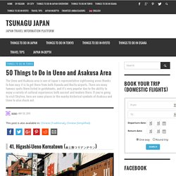 50 Things to Do in Ueno and Asakusa Area