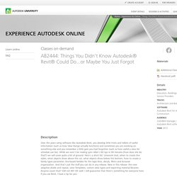 Things You Didn't Know Autodesk® Revit® Could Do...or Maybe You Just Forgot