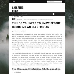 Things You Need To Know Before Becoming An Electrician