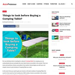 Things to look before Buying a Camping Table? Camping Offers
