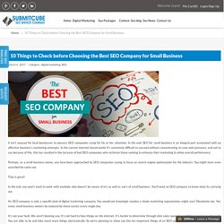 10 Things to Check before Choosing the Best SEO Company